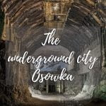 The underground city Osowka