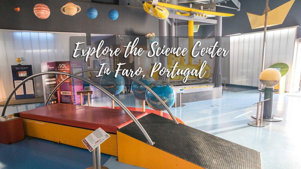 The Algarve Live science center in Faro, Portugal