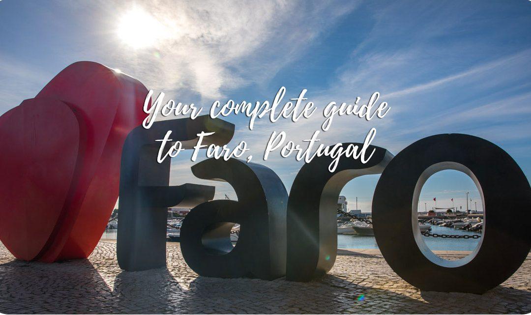 To do in Faro – Your complete guide to Faro, Portugal