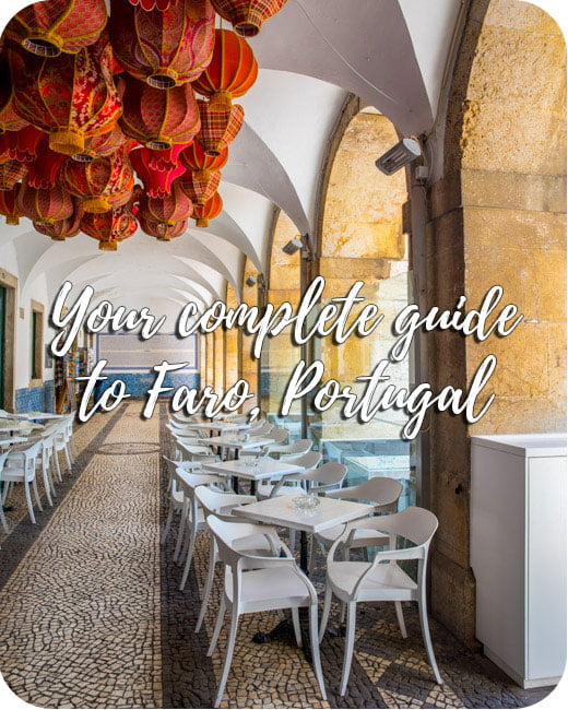 Your complete guide to Faro, Portugal
