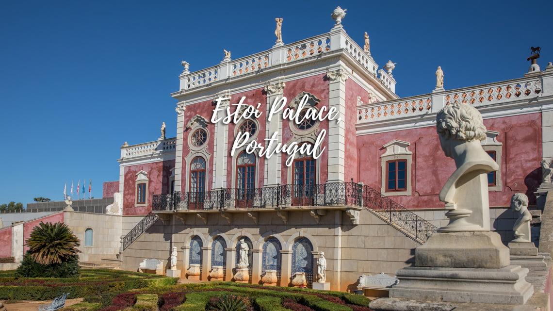 Estoi Palace