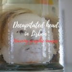 Decapitated head in Lisbon