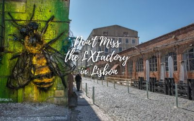 LXFactory – The coolest place in Lisbon