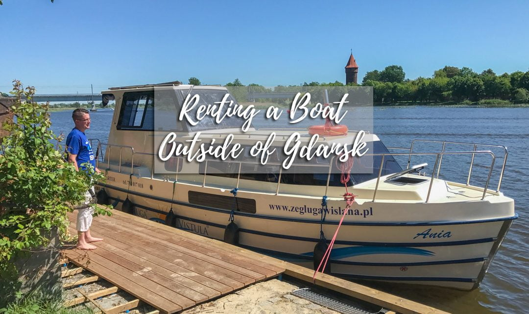 """""""Seasing"""" the day with a boat charter in Gdansk"""