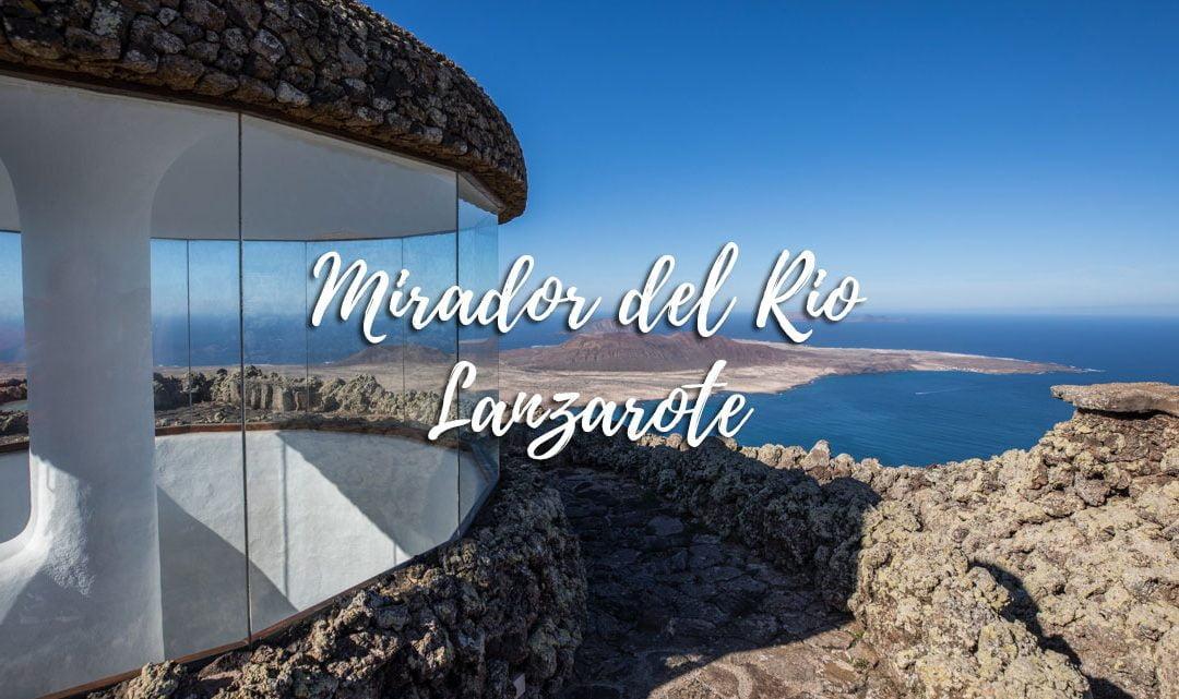 Mirador del Rio – Things to do in Lanzarote