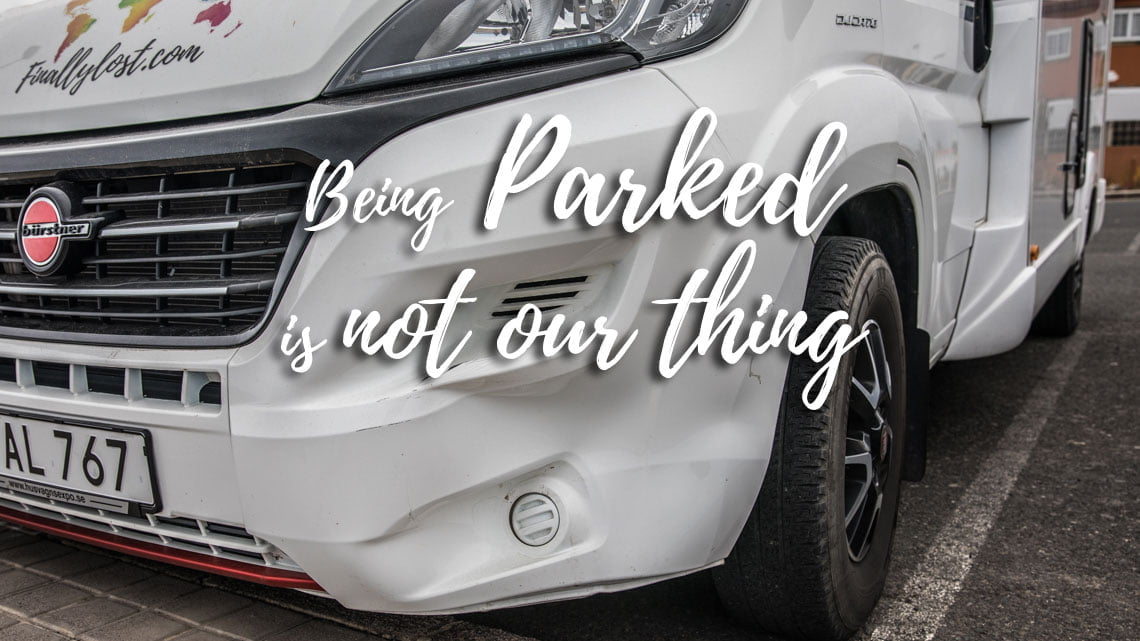 Being parked is not our thing