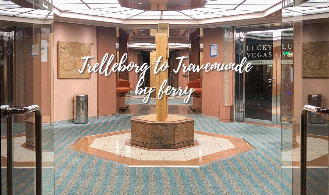 Trelleborg to Travemunde by ferry