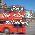 Hop on hop off in Hamburg - Stadrundfahrt