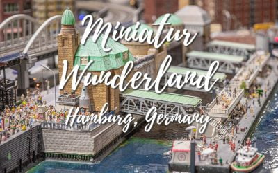 Miniatur Wunderland – Where you can see the world in XXS