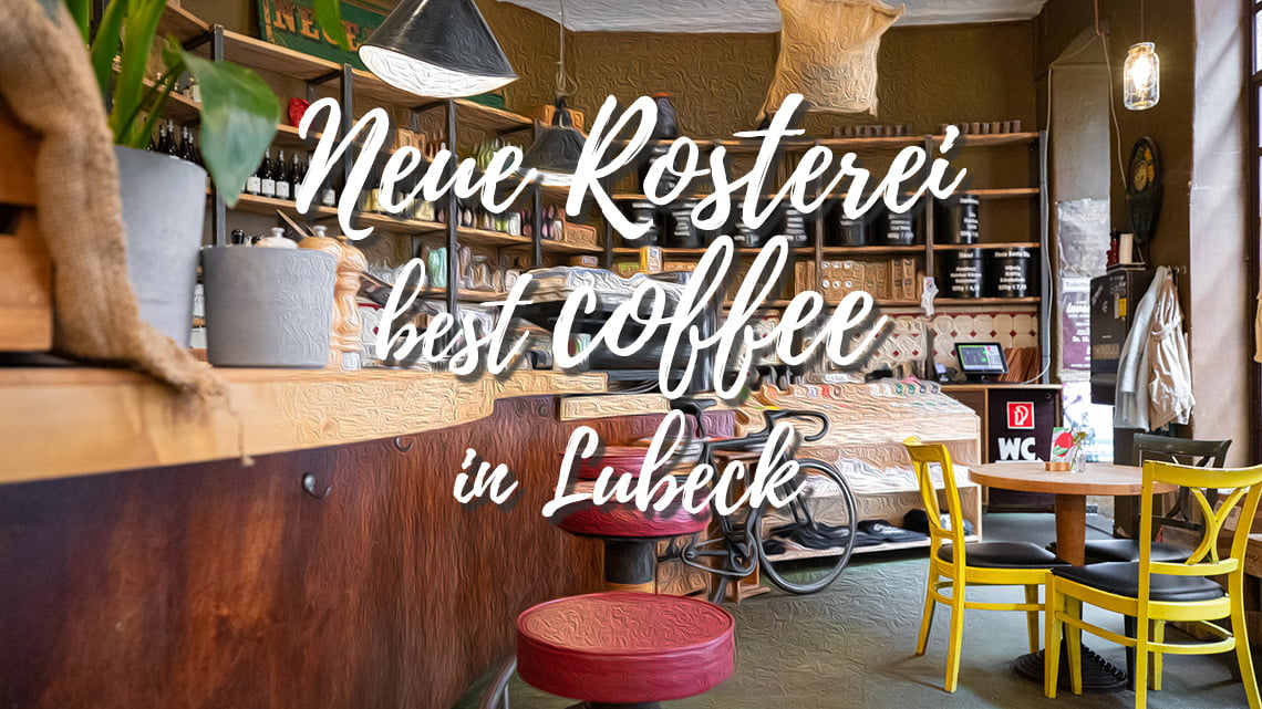 Neue Rosterei - Coffee to die for