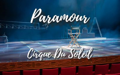 Cirque Du Soleil Paramour – The one and only Musical