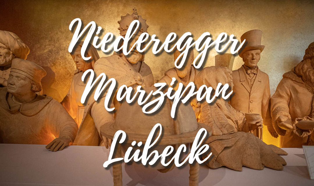 Niederegger Marzipan – A must visit while in Lubeck