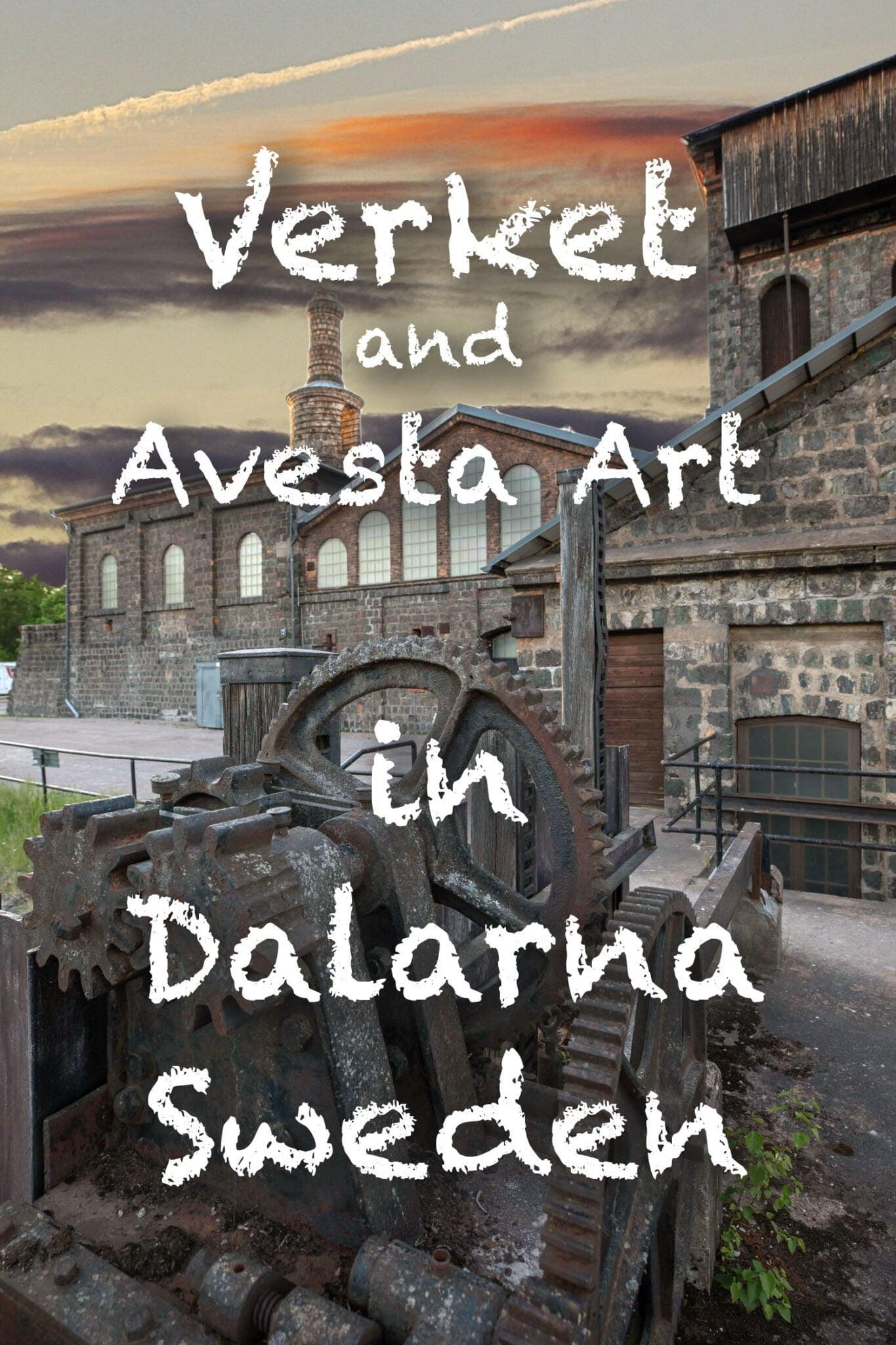 Verket & Avesta Art - Museum and art gallery in Dalarna